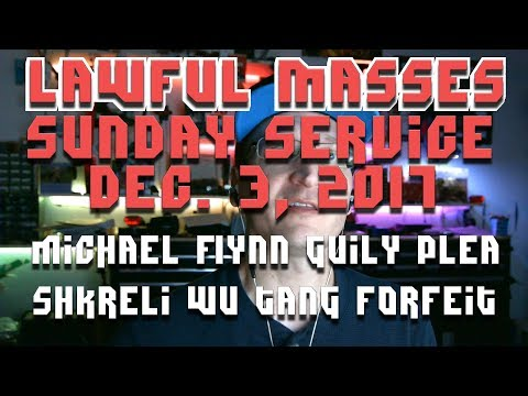 Lawful Masses Sunday Show - December 3, 2017