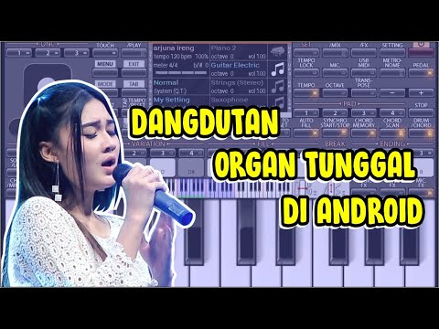 CARA DOWNLOAD, INSTALL,DAN MAIN ORGAN TUNGGAL DI ANDROID(ORG2017)