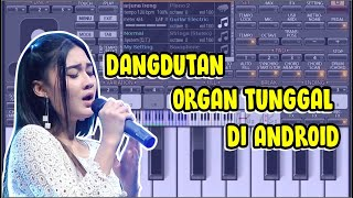 cara download installdan main organ tunggal di android org2017