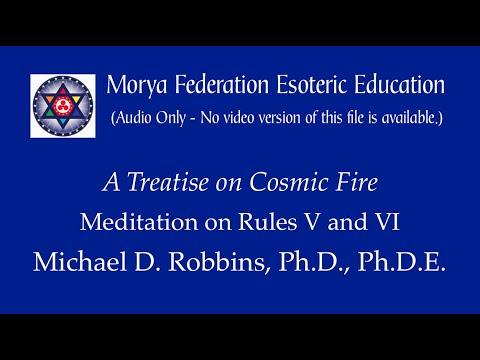 Meditation on Rules V and VI