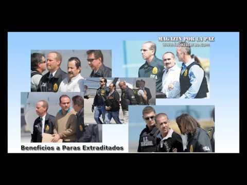 Magazín por la paz – beneficios a Paras extraditados