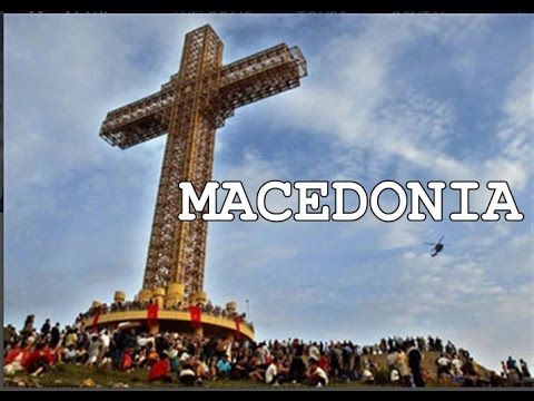 MACEDONIA, land of the bible,  the biggest cross in the world