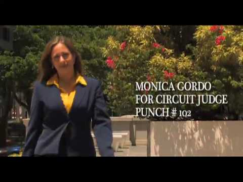 Vote for Monica Gordo for Miami Dade County Circuit Court Judge. Punch #102