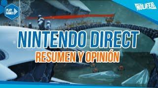 Nintendo Direct INDIES Resumen y opinión ¿Ha merecido la pena? / #NintendoDirect