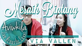 Download Video Meraih Bintang - Via Vallen - Official Theme Song Asian Games 2018 (Acoustic Cover by Aviwkila) MP3 3GP MP4