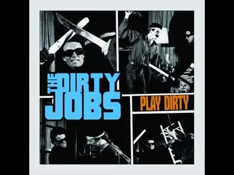 The Dirty Jobs - Play Dirty (full album) 2015
