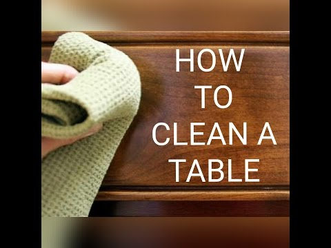 how to clean a table