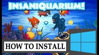 How to Run Insaniquarium Deluxe on Windows 10/8.1/8/7/XP (Easy Way)