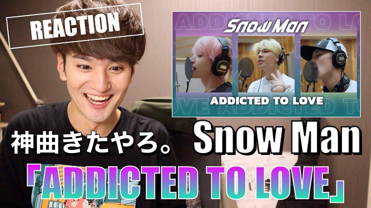 Download 神ユニット曲が爆誕しました。ひーくんの歌声に感動!【Snow Man「ADDICTED TO LOVE」(岩本照 /ラウール / 佐久間大介) Rec Ver.】をリアクションするスノ担男子