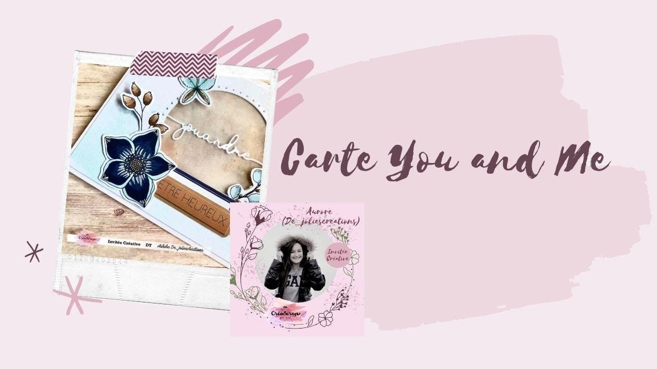 Carte You and Me