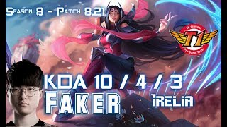 SKT T1 Faker IRELIA vs JAX Top - Patch 8.21 KR Ranked