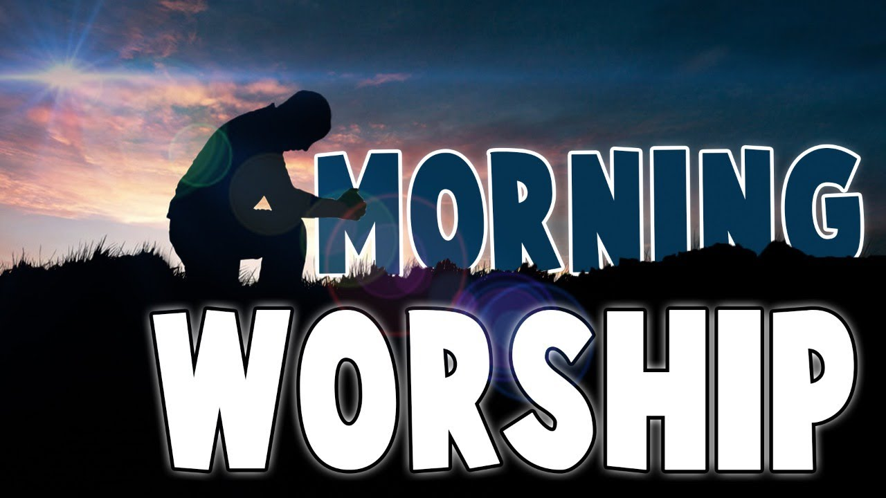 Early Morning Worship Songs 2020 - Morning Worship Music 2020 - Morning Praise And Worship Songs