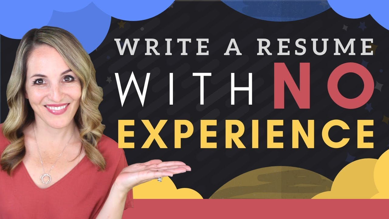 How To Write A Resume With Little Or No Work Experience Resume
