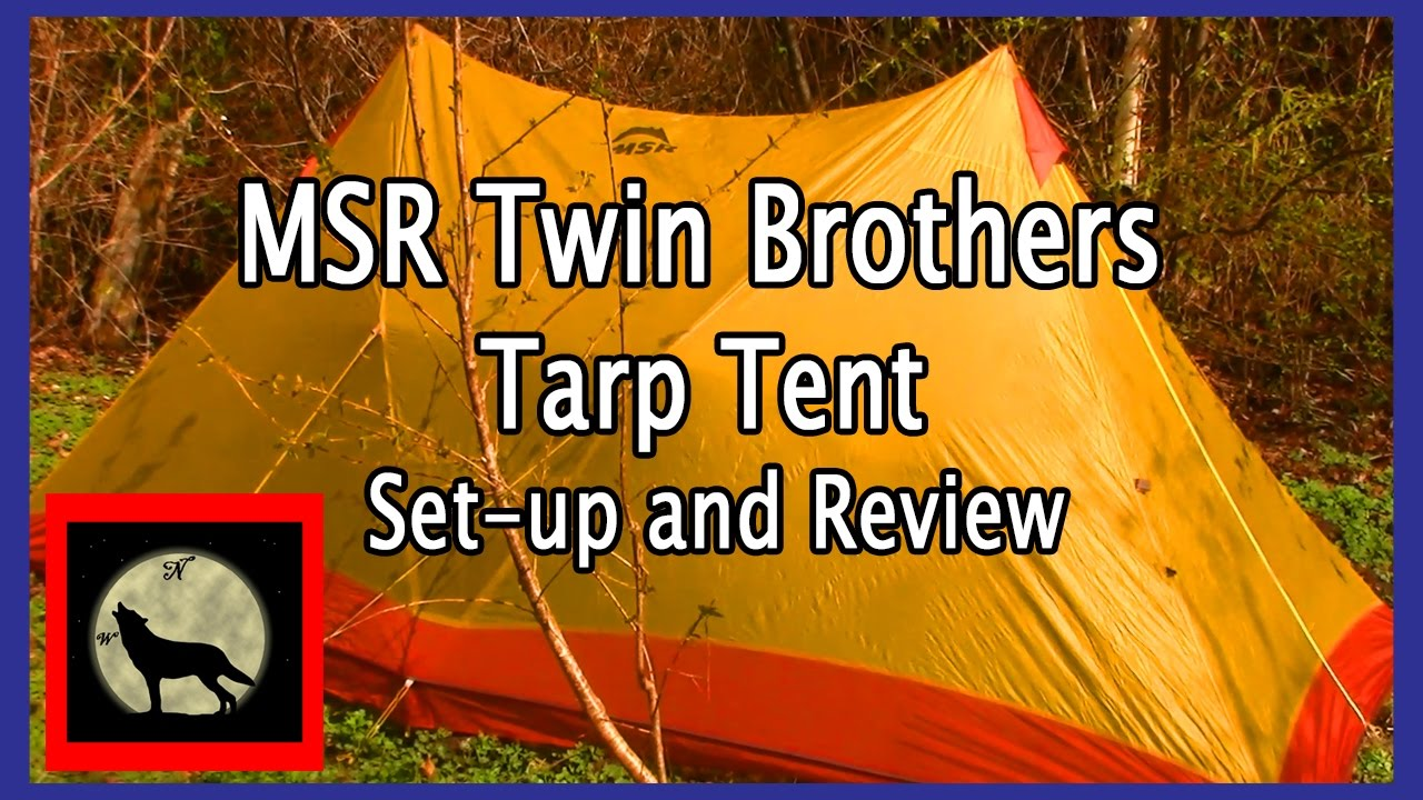 Hot Tent Project Part 1-MSR Twin Brothers Tarp Tent Set-up and Review  sc 1 st  YouTube & Hot Tent Project Part 1-MSR Twin Brothers Tarp Tent Set-up and ...