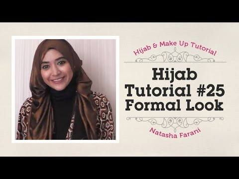 #25 Hijab Tutorial - Natasha Farani (Formal Look)