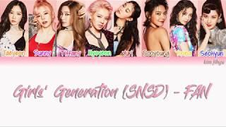 Girls' Generation (소녀시대) (SNSD) – FAN Lyrics (Han|Rom|Eng|Co…