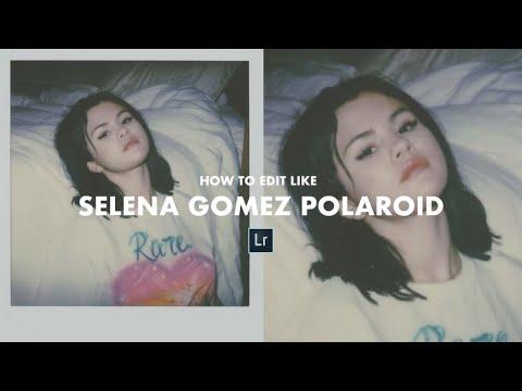 How To Edit Like SELENA GOMEZ Polaroid Preset Tutorial