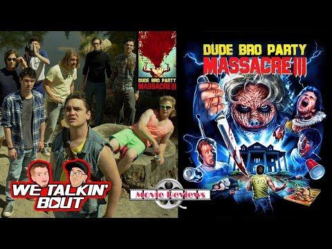 Dude Bro Party Massacre 3 Movie