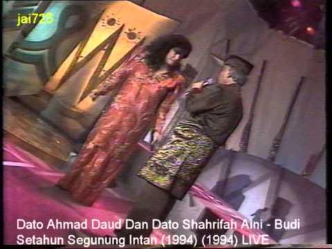 Dato Ahmad Daud Dan Dato Shahrifah Aini - Budi Setahun Segunung Intan (1994) LIVE