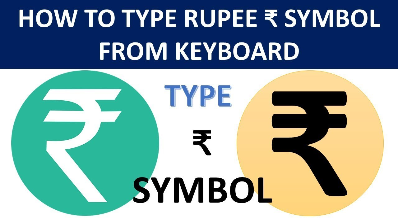 How To Type Rupee Symbol By Keyboard Hindi Video Youtube