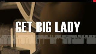 """""""Get BIG Lady"""" by DISL Automatic & RusshNSmitty (Prod. by Dansonn)"""