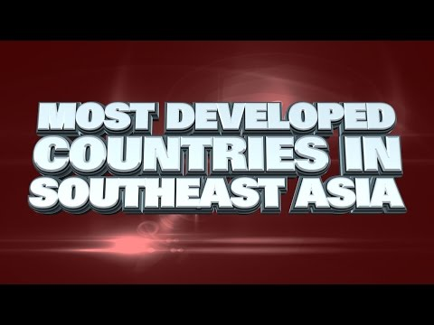 10 most Developed Countries in Southeast Asia 2015