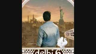 DELHI 6 - NOOR (FULL SONG) - LYRICS