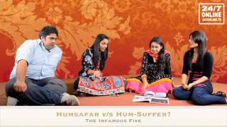 Infamous Five - Humsafar or Hum suffer?