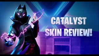 * CATALYST SKIN REVIEW!* FORTNITE SEASON X!