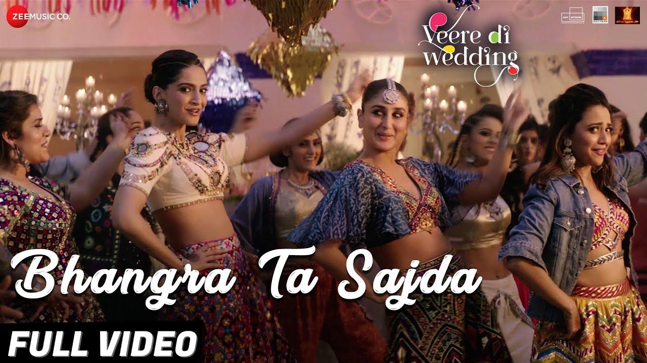 Download Bhangra Ta Sajda - Full Video   Veere Di Wedding   Kareena, Sonam, Swara, Shikha   Neha Kakkar