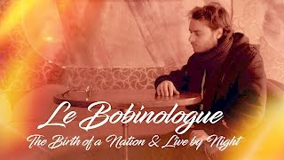 LE BOBINOLOGUE - REVIEW -  BIRTH OF A NATION/LIVE BY NIGHT