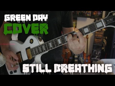 Green Day - Still Breathing [Cover + Tabs] - Stan