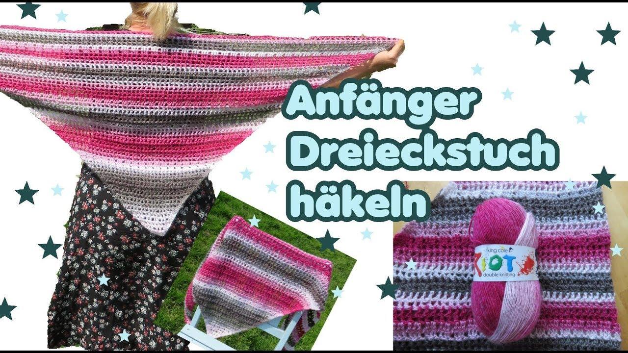 DREIECKSTUCH / Sommertuch häkeln - Anfängertuch! - EINFACH - YouTube