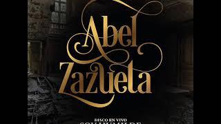 Abel Zazueta y los de Culiacán | Álbum