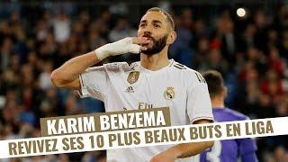 Karim Benzema : ses 10 plus beaux buts en Liga avec le Real Madrid