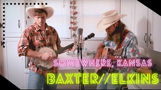 Somewhere, Kansas by Baxter // Elkins Directed by Rob Zimiga