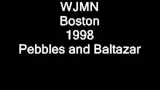 wjmn boston 1998 pebbles and baltazarwmv
