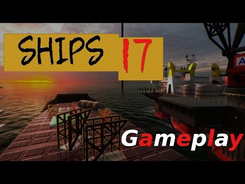 Let's Play SHIPS 2017 [GAMEPLAY][GERMAN] - Bereit zum Auslau