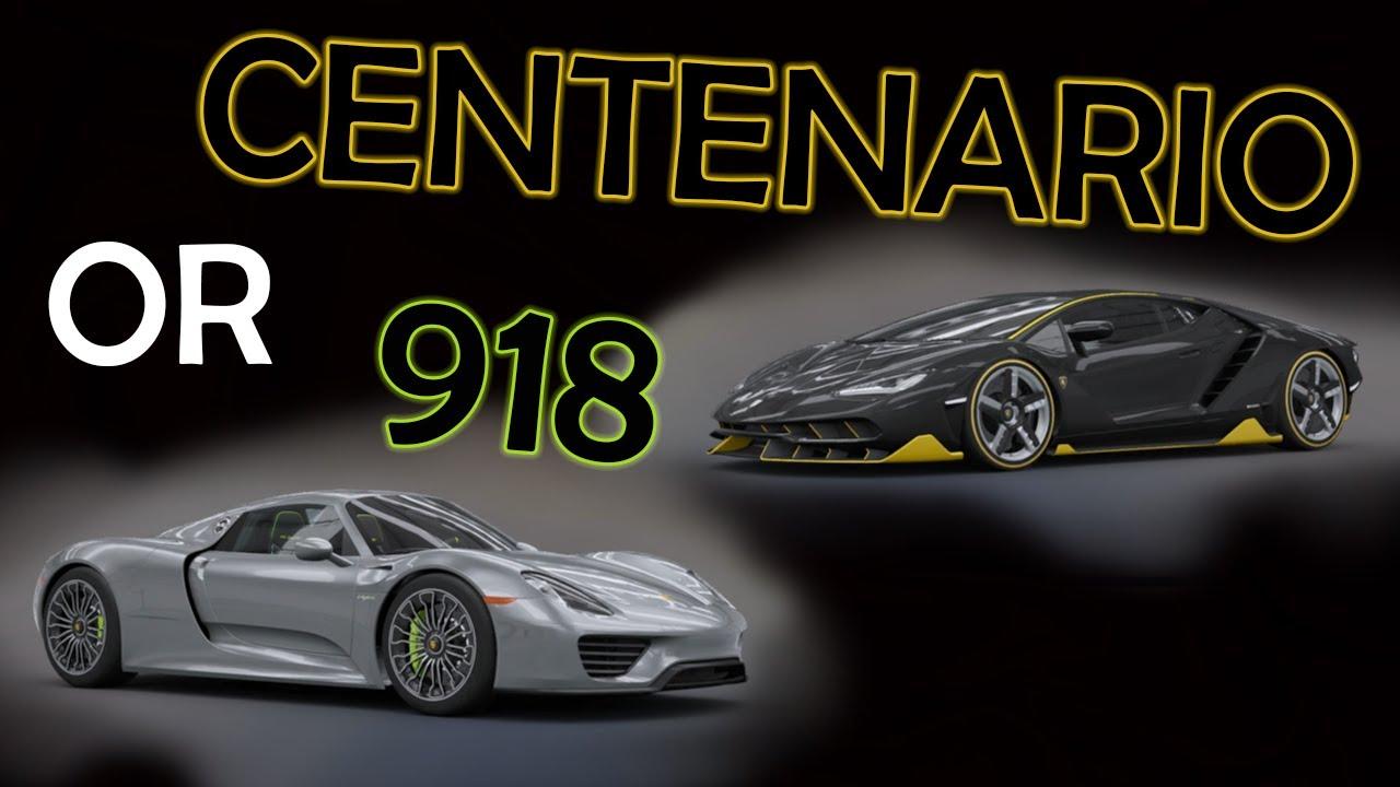Porsche 918 Spyder Or Lamborghini Centenario Forza Horizon 3