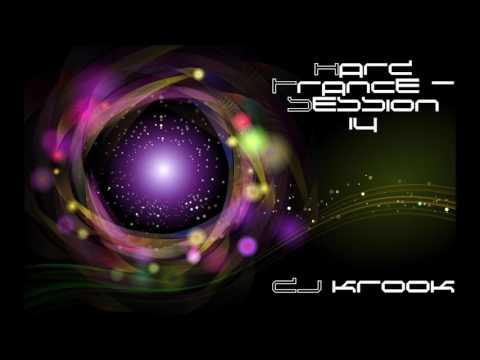 Hard Trance- Session Fourteen ~ DJ Krook