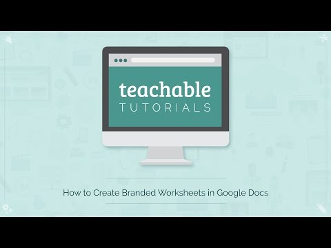 How to Create Branded Worksheets Using Google Docs