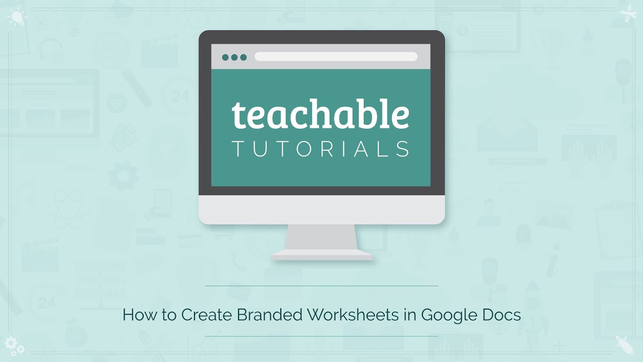 How to Create Branded Worksheets Using Google Docs - YouTube