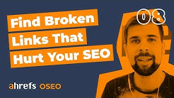 How To Find Broken Links And Broken Backlinks That Hurt Your SEO [OSEO-08]