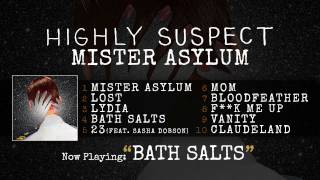 Gambar cover Highly Suspect - Bath Salts [Audio Only]