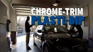 Attempt At Plasti-Dipping Chrome Trim   '10 Audi A4