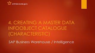 4. إنشاء البيانات الرئيسية InfoObject كتالوج (Characterstic) في SAP ذكاء الأعمال (BI/BW)