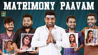 Matrimony Paavam | Sixer | Blacksheep