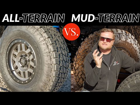 Should You Buy An All-Terrain Or Mud-Terrain Tire?   Harry Situations