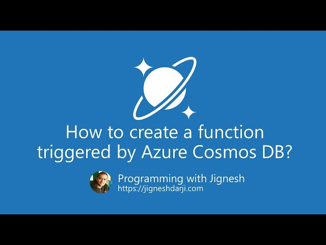 How to create a function triggered by Azure Cosmos DB? | Azure Cosmos DB | Programming with Jignesh