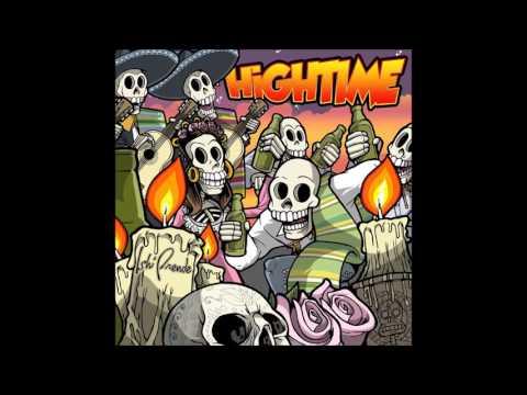 Hightime - Ishi Prende (Full Album - 2011)